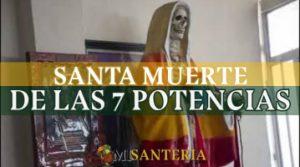santa muerte de la 7 potencias